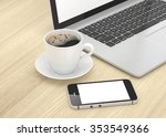 laptop smartphone and coffee... | Shutterstock . vector #353549366