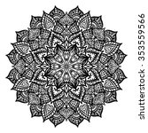 mandala. drawing by hand.... | Shutterstock .eps vector #353559566