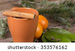 hot wine in a cup with spices   Shutterstock . vector #353576162