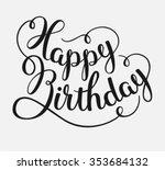 happy birthday   hand drawn... | Shutterstock .eps vector #353684132