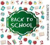back to school design  vector... | Shutterstock .eps vector #353865872