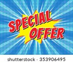 special offer  wording in comic ... | Shutterstock .eps vector #353906495