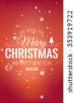 christmas and new year... | Shutterstock .eps vector #353919722