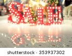 blurred bokeh sale light in... | Shutterstock . vector #353937302