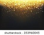 shining gold explosion on black ... | Shutterstock .eps vector #353960045
