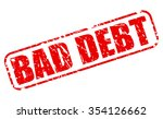 bad debt red stamp text on white | Shutterstock .eps vector #354126662