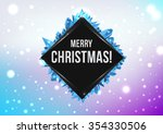 merry christmas  happy new year ... | Shutterstock .eps vector #354330506