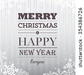 merry christmas and happy new... | Shutterstock .eps vector #354386726