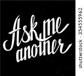 ask me another | Shutterstock .eps vector #354555962
