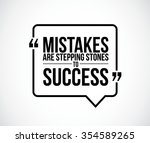 mistakes are stepping stones to ...   Shutterstock .eps vector #354589265