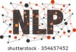 nlp natural language processing ... | Shutterstock .eps vector #354657452