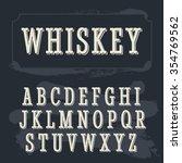 whiskey label vintage font.  | Shutterstock .eps vector #354769562