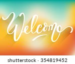 lettering welcome on colorful... | Shutterstock .eps vector #354819452