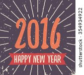 happy new 2016 year. vintage... | Shutterstock .eps vector #354934922