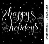 happy holidays hand drawn ... | Shutterstock .eps vector #355262555
