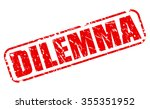 dilemma red stamp text on white | Shutterstock .eps vector #355351952