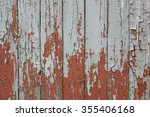 cracked paint on old boards.... | Shutterstock . vector #355406168