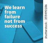 inspirational motivation quote...   Shutterstock . vector #355490186