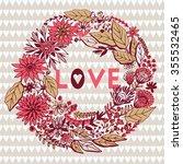 floral wreaths valentine's day... | Shutterstock .eps vector #355532465