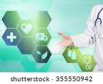 hand of woman doctor touching... | Shutterstock . vector #355550942