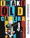 i make old school camera qoute. ... | Shutterstock .eps vector #355898525