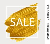 sale. gold paint in white... | Shutterstock .eps vector #355899416