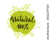 100  natural green lettering...   Shutterstock .eps vector #356219765