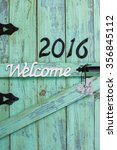 Welcome Sign With Year 2016 In...