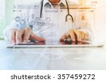 medicine doctor hand working... | Shutterstock . vector #357459272