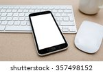 workplace with modern mobile... | Shutterstock . vector #357498152