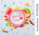 sweet shop candy vector label | Shutterstock .eps vector #357504326