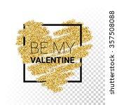 vector gold glitter heart card... | Shutterstock .eps vector #357508088