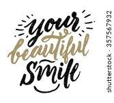 your beautiful smile.  vector... | Shutterstock .eps vector #357567932
