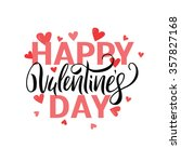 happy valentines day lettering... | Shutterstock .eps vector #357827168
