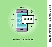 mobile message  flat design... | Shutterstock .eps vector #357838145