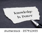 concept knowledge is power... | Shutterstock . vector #357912455