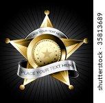 golden sheriff badge design...   Shutterstock .eps vector #35813689