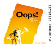 not noticed ant and painted it... | Shutterstock .eps vector #358151288