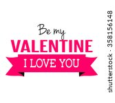 pink valentines day poster in... | Shutterstock .eps vector #358156148