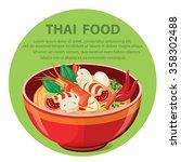 Illustration Of Thai Food. Tom...