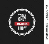 black friday label   Shutterstock .eps vector #358309745