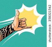 shaka sign gesture comic book... | Shutterstock .eps vector #358321562