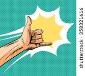 shaka sign gesture comic book... | Shutterstock .eps vector #358321616