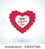 valentine heart made of roses... | Shutterstock .eps vector #358337585