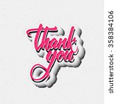 thank you   typographic... | Shutterstock .eps vector #358384106