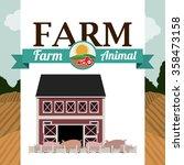 farm animal design  | Shutterstock .eps vector #358473158