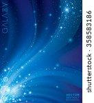 abstract galaxy dark blue... | Shutterstock .eps vector #358583186