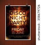 disco night party vector poster ... | Shutterstock .eps vector #358679726
