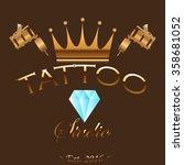 tattoo studio gold crown logo | Shutterstock .eps vector #358681052