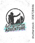 let's go on an adventure.... | Shutterstock .eps vector #358728446